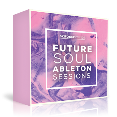 Future Soul Ableton Sessions (Sample Pack) | Skifonix Sounds